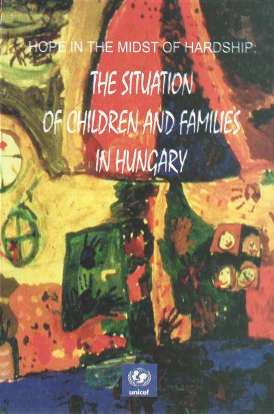 Hope in the midst of hardship: The situation of children and families in Hungary