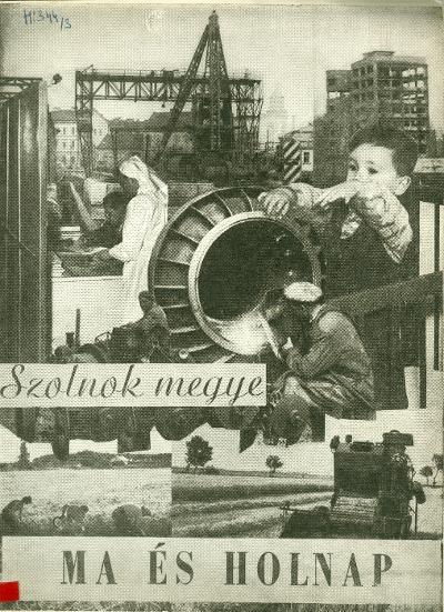 Szolnok megye ma és holnap 1962