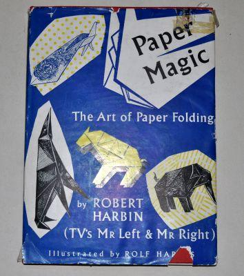Paper Magic The Art of Paper Folding