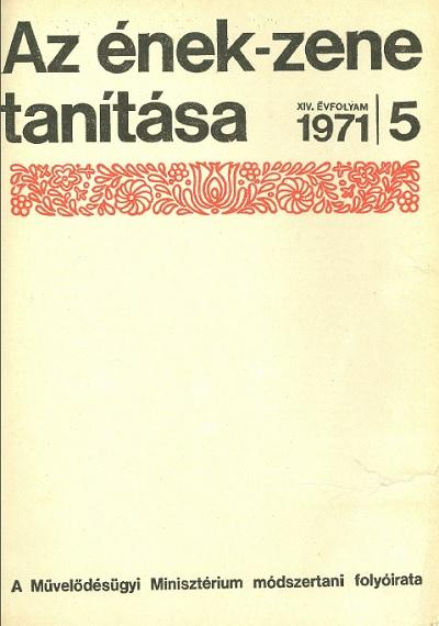 Az ének-zene tanítása 1971. 5.