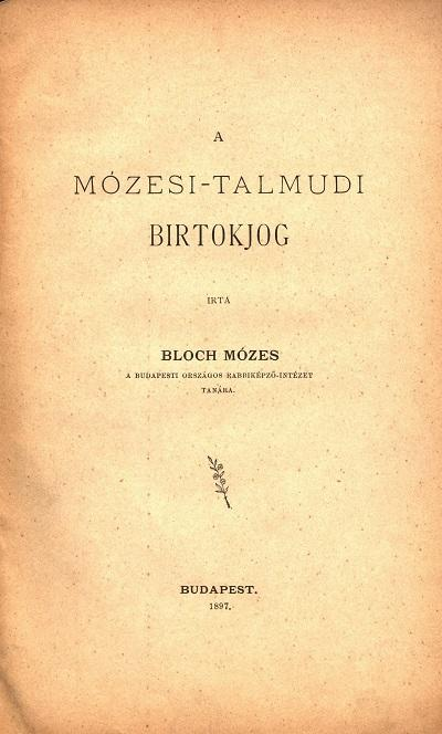 Bloch_Mózesi_talmudi_birtokjog