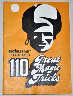 Adam's Illustrated  110 Great Magic Tricks