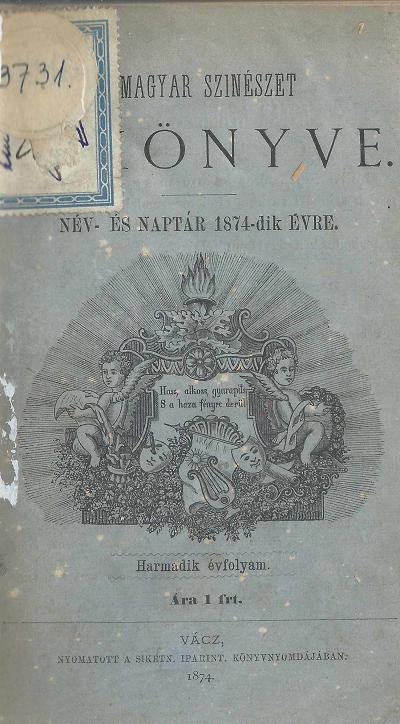 Magyar Szinészet Évkönyve 1874