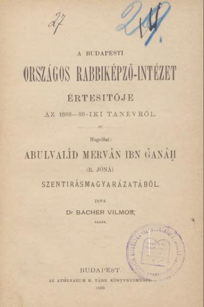 Bacher_Vilmos_Abulvalid_Szentirasmagyarazatok_ORI_1888