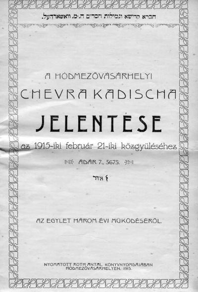 A hódmezővásárhelyi Chevra Kadischa jelentése az 1915-iki február 21-iki közgyűléséhez