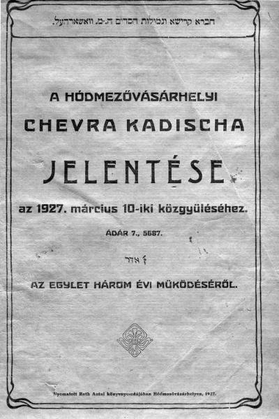 A hódmezővásárhelyi Chevra Kadischa jelentése az 1927. március 10-iki közgyűléséhez
