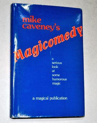 Mike Caveney's Magicomedy
