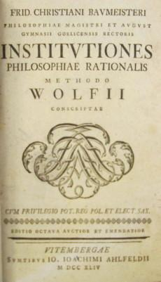 Institutiones philosophiae rationalis methodo Wolfii 1744