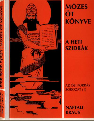 Mózes öt könyve, A heti szidrák