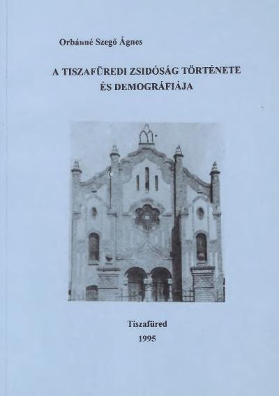 Szego_Tiszafuredi_zsidosag_Lead