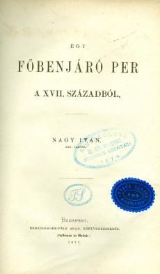 Egy főbenjáró per a XVII.századból