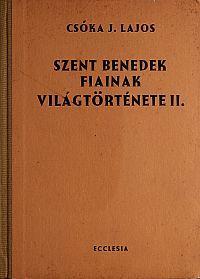 Szent Benedek fiainak története II.