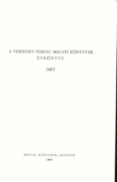 A Verseghy Ferenc Megyei Könyvtár évkönyve, 1963
