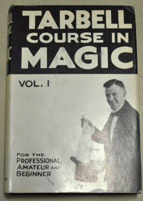 Harlan Tarbell: The Tarbell Course in Magic Vol 1