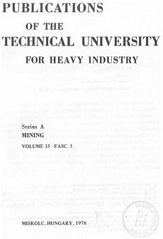 Publications of the Technical University for Heavy Indusity 35. kötet 1. füzet Ser. A Mining