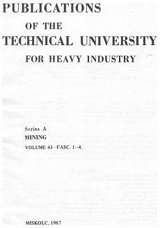 Publications of the Technical University for Heavy Indusity 43. kötet 1-4. füzet Ser. A Mining
