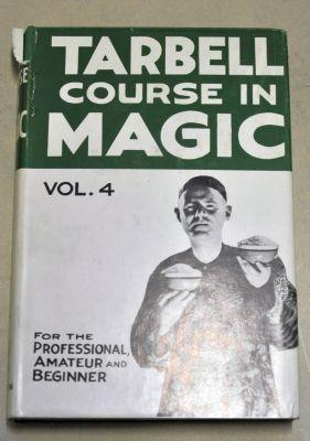 Harlan Tarbell: The Tarbell Course in Magic Vol 4