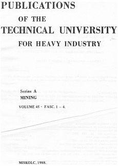 Publications of the Technical University for Heavy Indusity 45. kötet 1-4. füzet Ser. A Mining