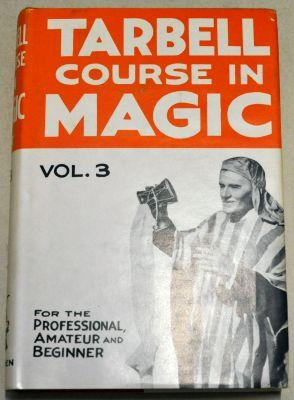 Harlan Tarbell: The Tarbell Course in Magic Vol 3
