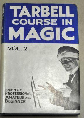 Harlan Tarbell: The Tarbell Course in Magic Vol 2