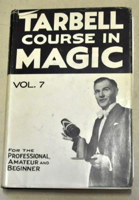 Harlan Tarbell: The Tarbell Course in Magic Vol 7