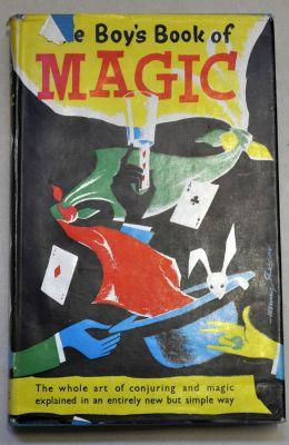 The Boy's Book of Magic I.- II.